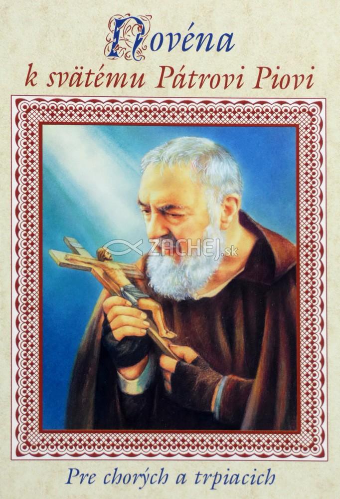 Novéna k svätému Pátrovi Piovi - Pre chorých a trpiacich