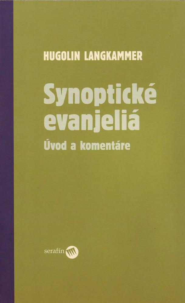 Synoptické evanjeliá - Úvod a komentáre