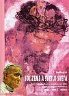 Soľ zeme a svetlo sveta VII. diel - Svätí a blahoslavení povýšení na oltár pápežom Jánom Pavlom II.