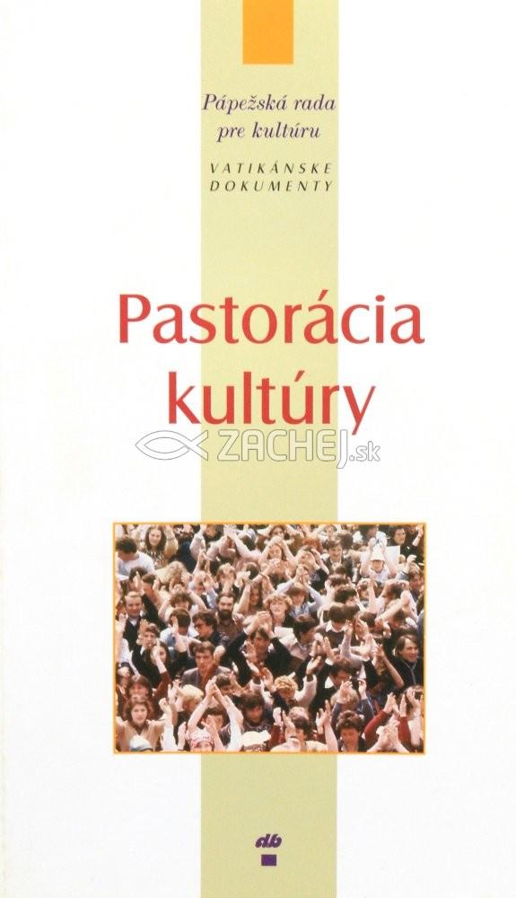 Pastorácia kultúry - Vatikánske dokumenty