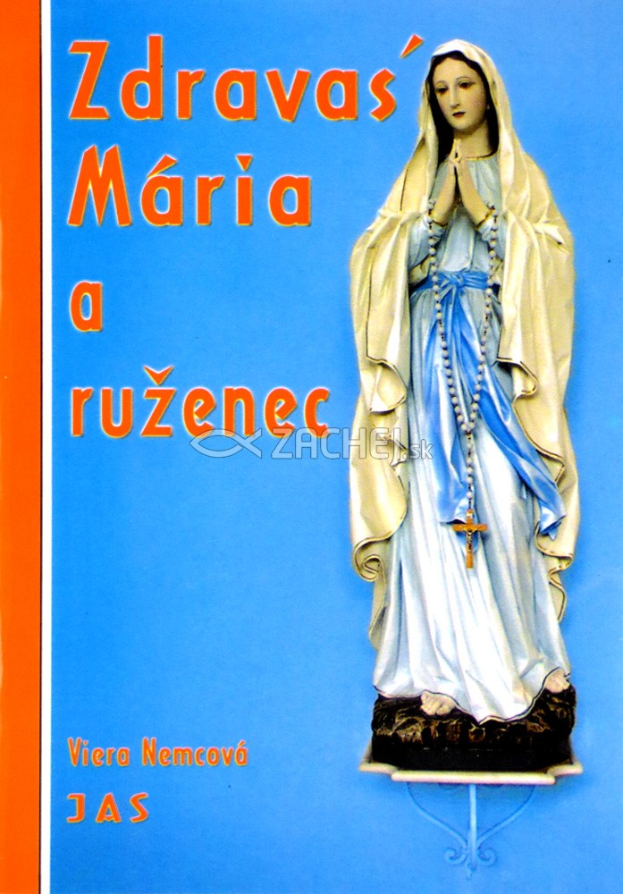 Zdravas´ Mária a ruženec
