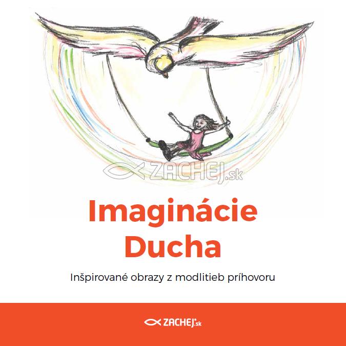 Imaginácie Ducha - Inšpirované obrazy z modlitieb príhovoru