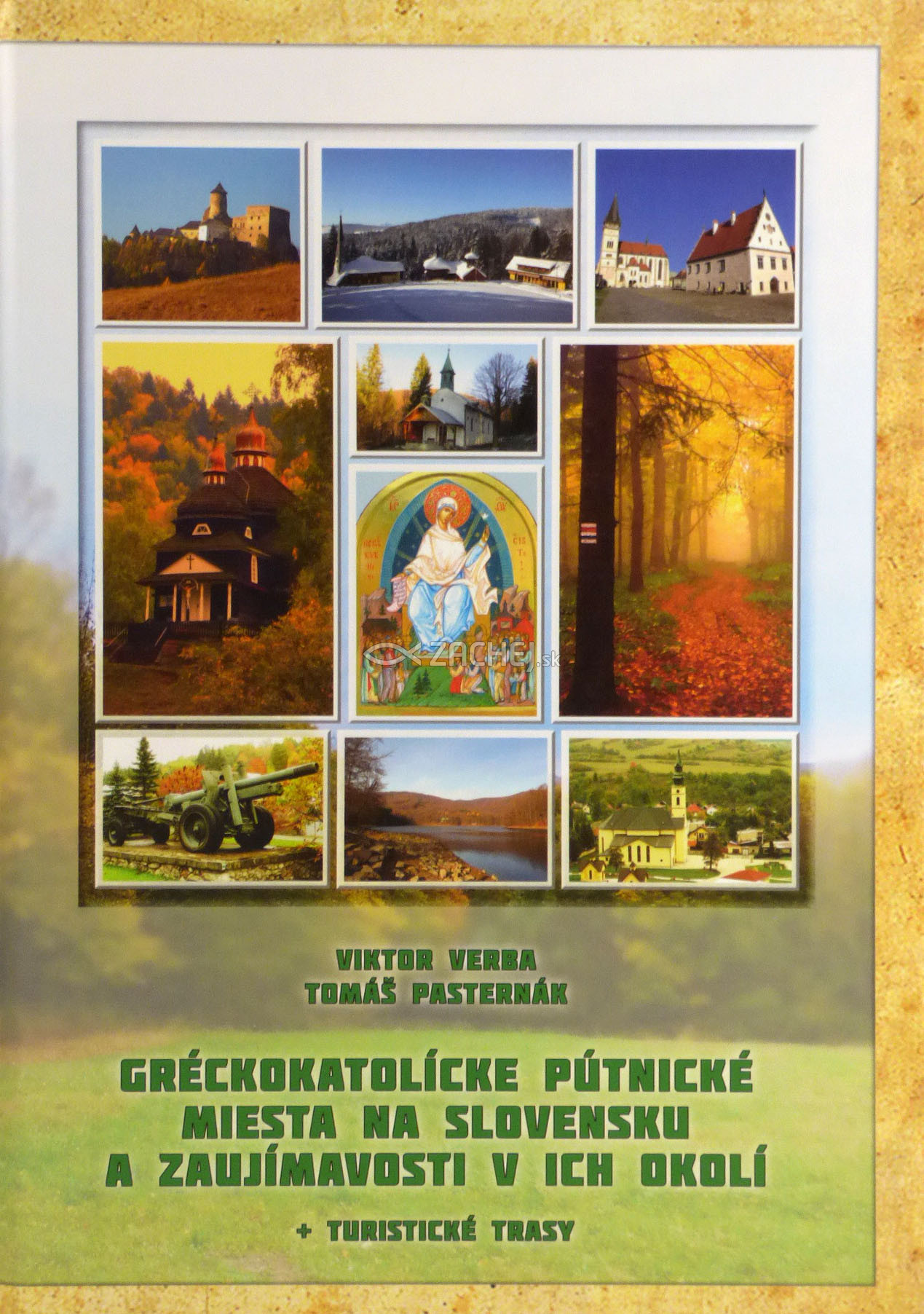 Gréckokatolícke pútnické miesta na Slovensku a zaujímavosti v ich okolí