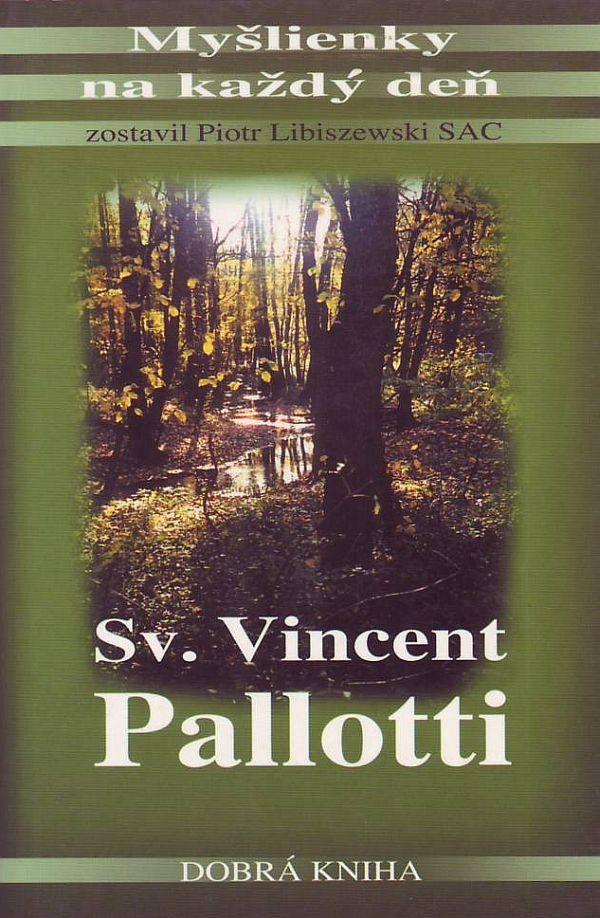 Sv. Vincent Pallotti - Myšlienky na každý deň