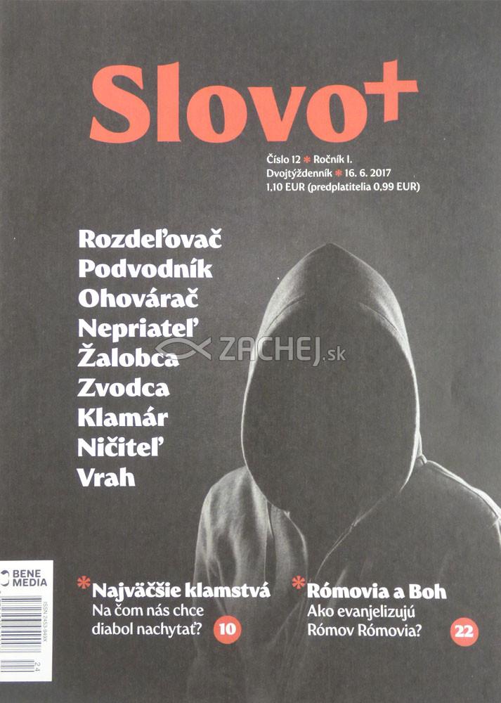 Časopis: Slovo+ 12/2017 - Kresťanské noviny, dvojtýždenník