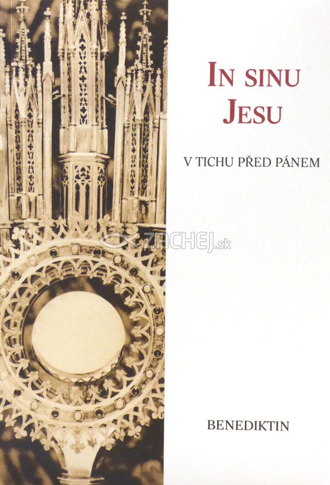 In sinu Jesu - V tichu před Pánem