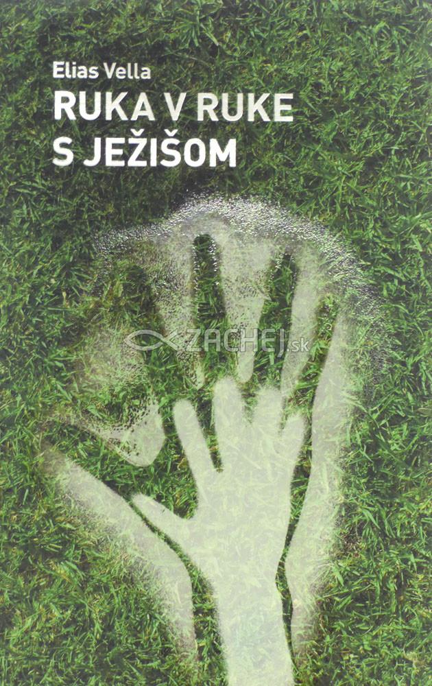 Ruka v ruke s Ježišom