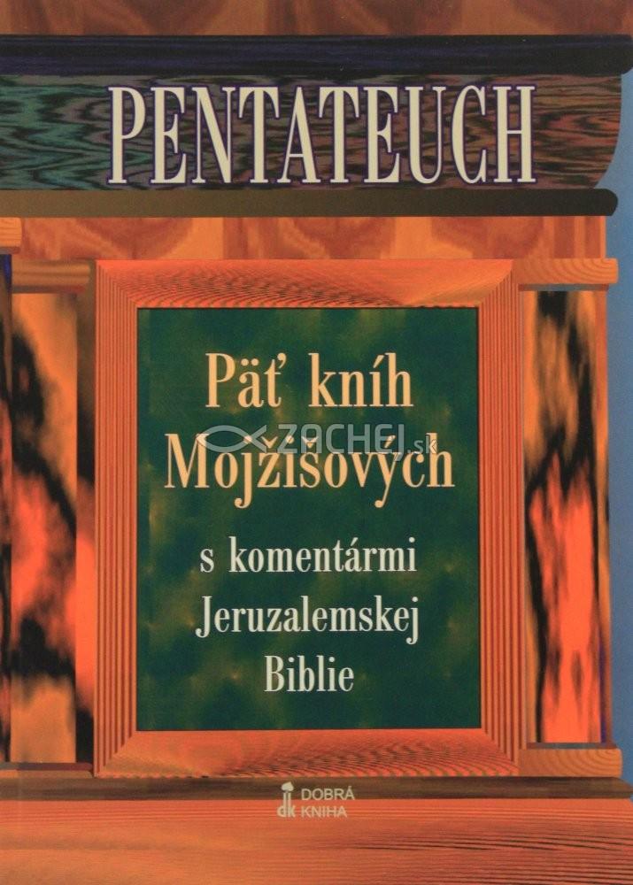 Pentateuch - Päť kníh Mojžišových s komentármi Jeruzalemskej biblie (mäkká väzba)