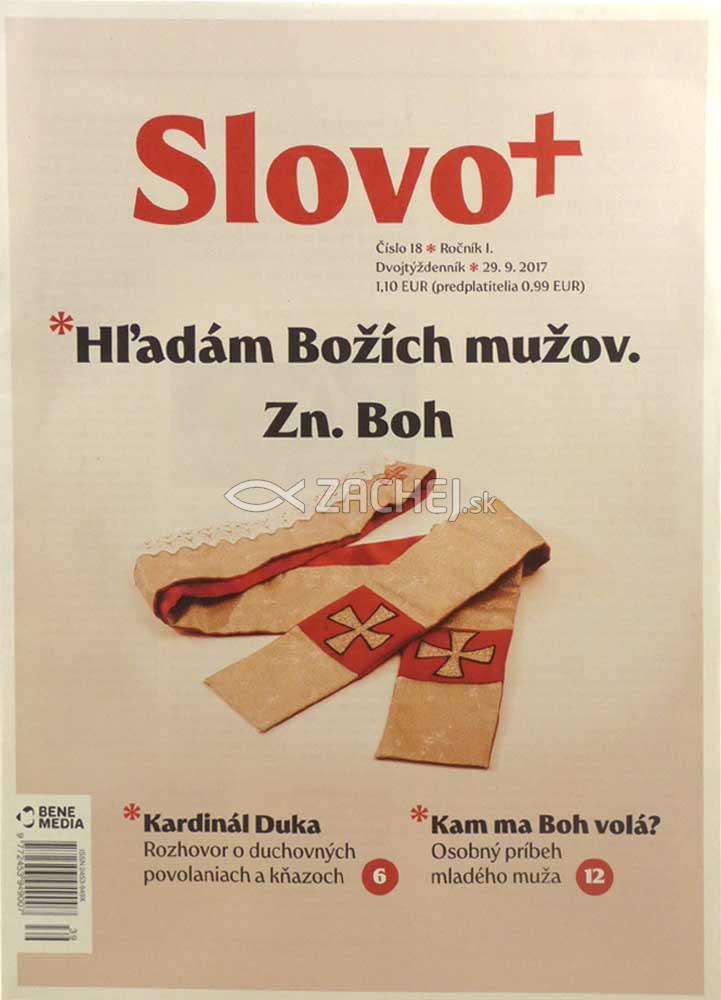 Časopis: Slovo+ 18/2017 - Kresťanské noviny, dvojtýždenník