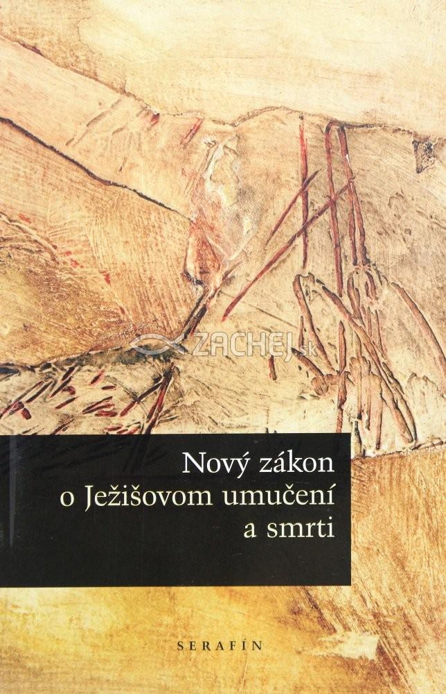 Nový zákon o Ježišovom umučení a smrti
