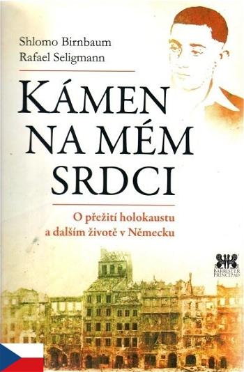 Kámen na mém srdci - O přežití holokaustu a dalším životě v Německu
