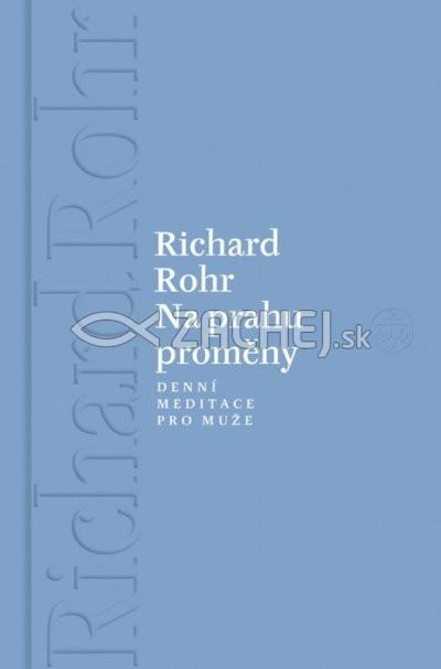 Na prahu proměny - 365 meditací od známého autora knih o mužské spiritualitě a iniciaci
