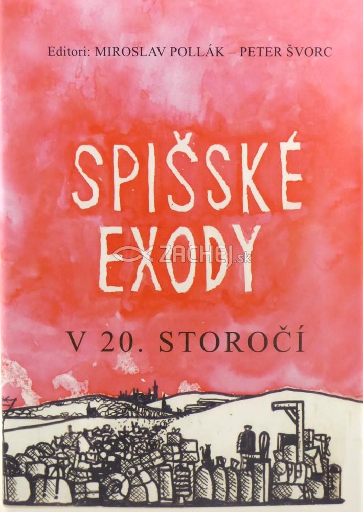Spišské exody v 20. storočí