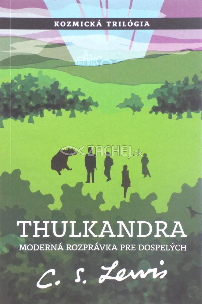 Thulkandra - Kozmická trilógia - časť tretia