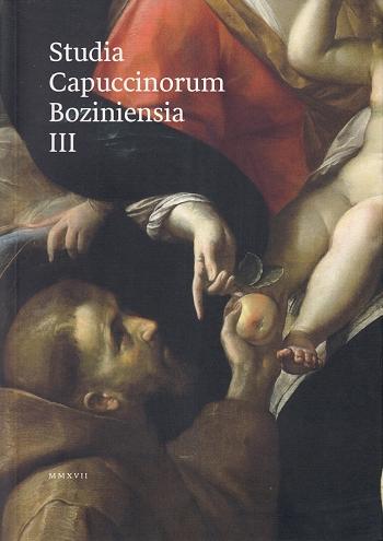 Studia Capuccinorum Boziniensia III - Ročenka pre františkánske štúdia, humanitné a historické vedy