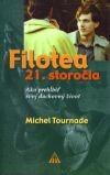 Filotea 21. storočia - Ako prehĺbiť svoj duchovný život