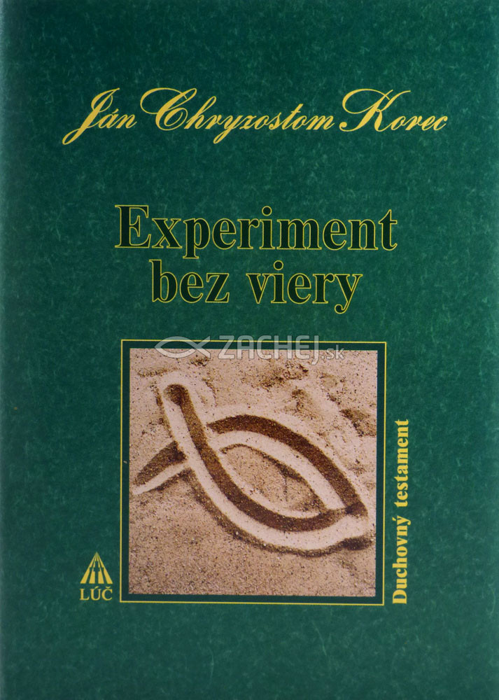 Experiment bez viery - Duchovný testament