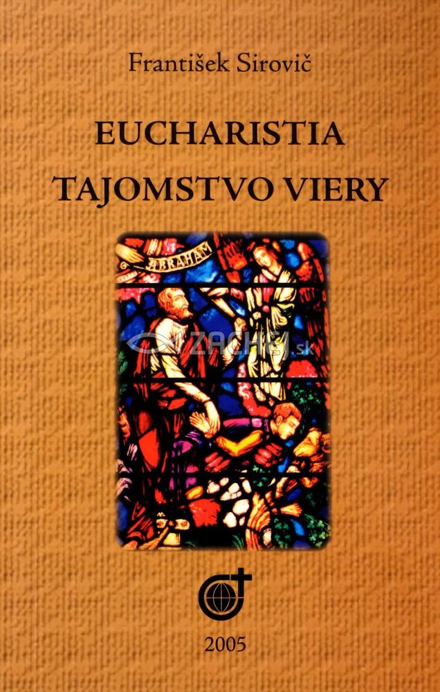 Eucharistia - Tajomstvo viery