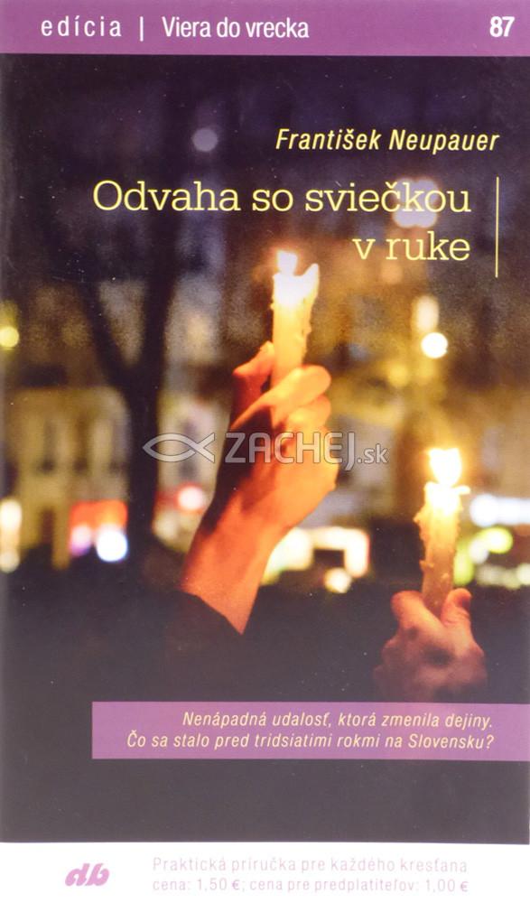 Odvaha so sviečkou v ruke - 87/2018