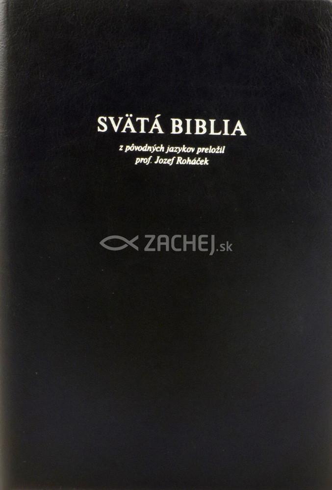 Svätá Biblia - Roháčkov preklad (s výrezmi)