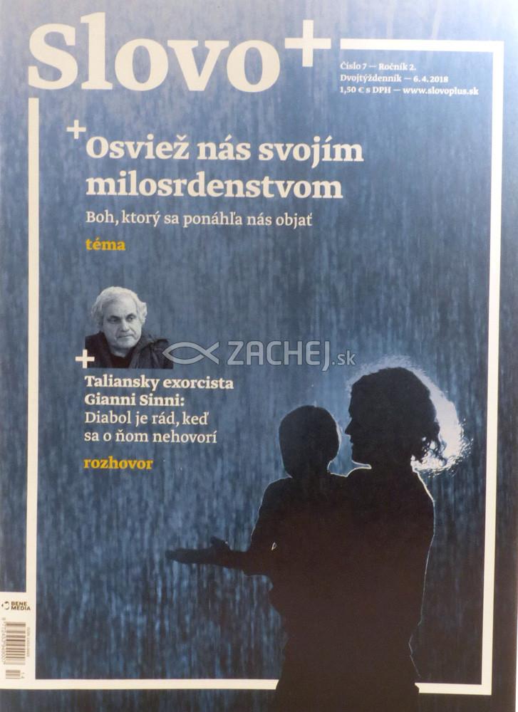 Časopis: Slovo+ 7/2018 - Kresťanské noviny, dvojtýždenník