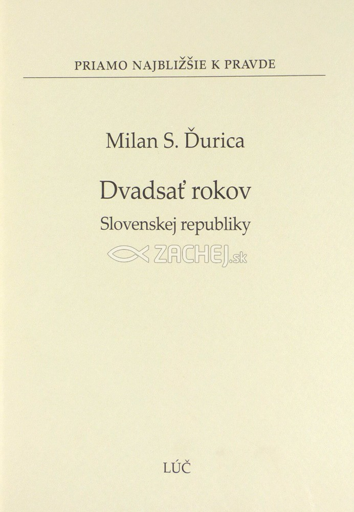 Dvadsať rokov Slovenskej republiky