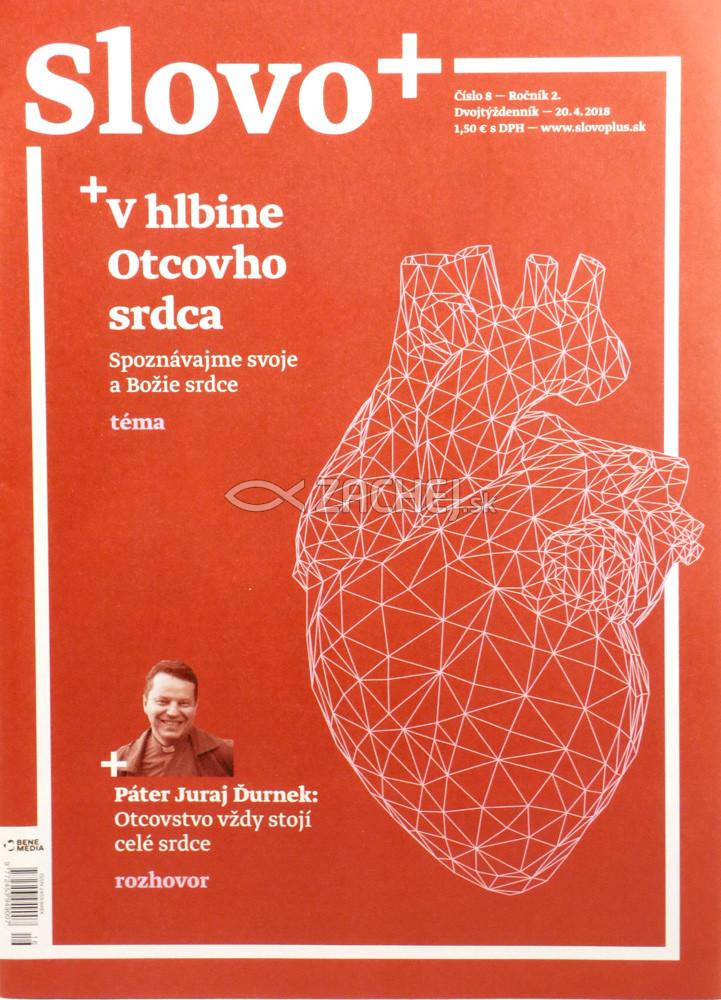 Časopis: Slovo+ 8/2018 - Kresťanské noviny, dvojtýždenník