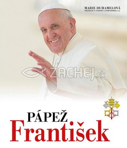 Pápež František - Život a poslanie svätého otca • takmer 300 fotografií • 50 faksimile dokumentov