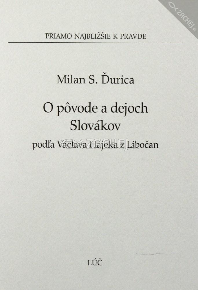 O pôvode a dejoch Slovákov - podľa Václava Hájeka z Libočan