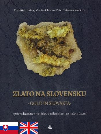 Zlato na Slovensku - Gold in Slovakia
