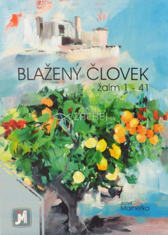 Blažený človek - žalm 1 - 41