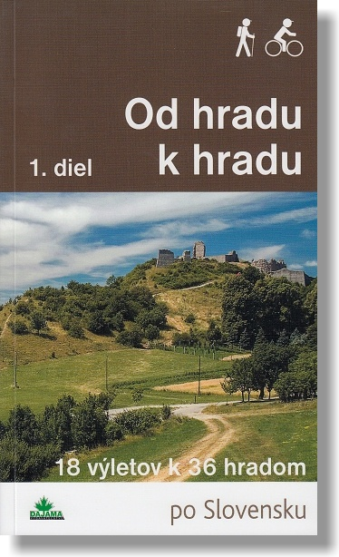 Od hradu k hradu 1. diel