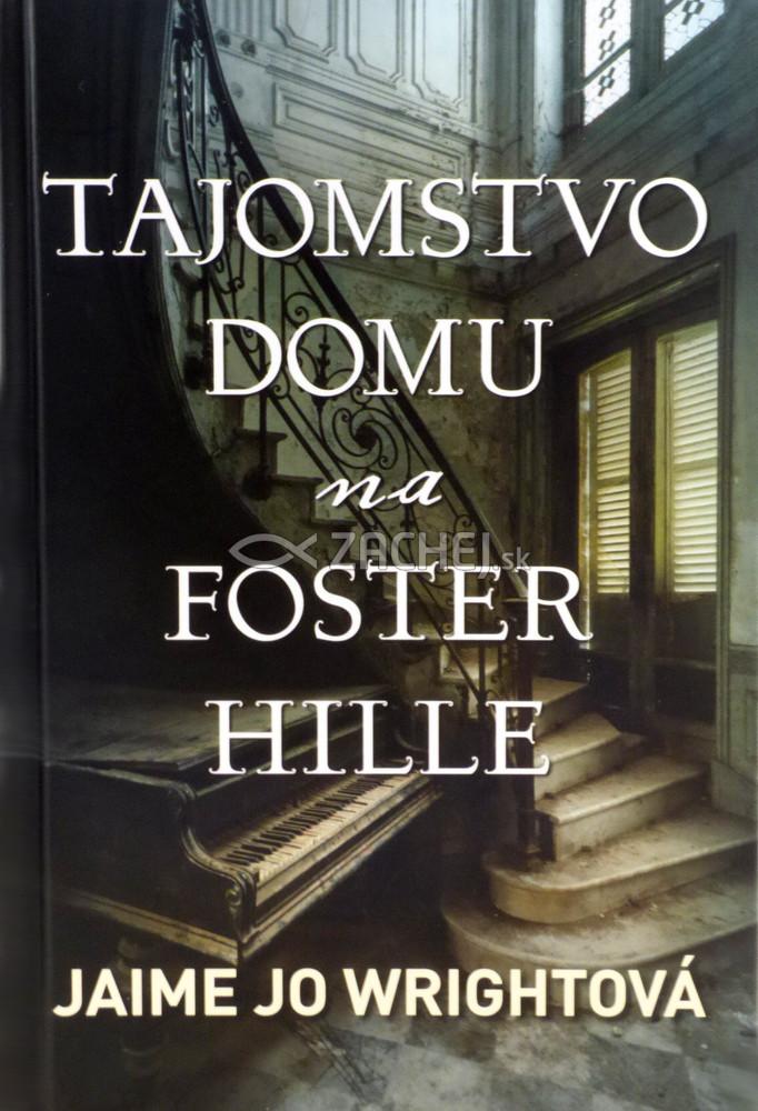 Tajomstvo domu na Foster Hille - Historický triler