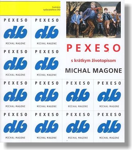 PEXESO: s krátkym životopisom Michal Magone