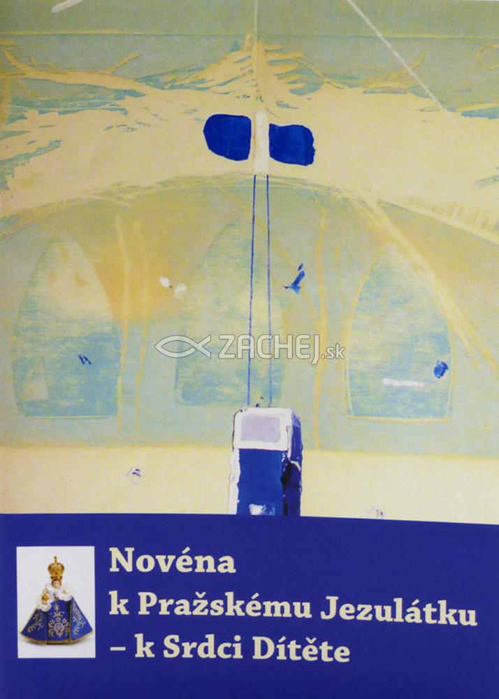 Novéna k Pražskému Jezulátku – k Srdci Dítěte