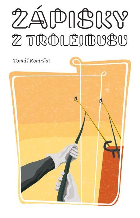 Zápisky z trolejbusu - Skutočné príbehy z Bratislavskej MHD