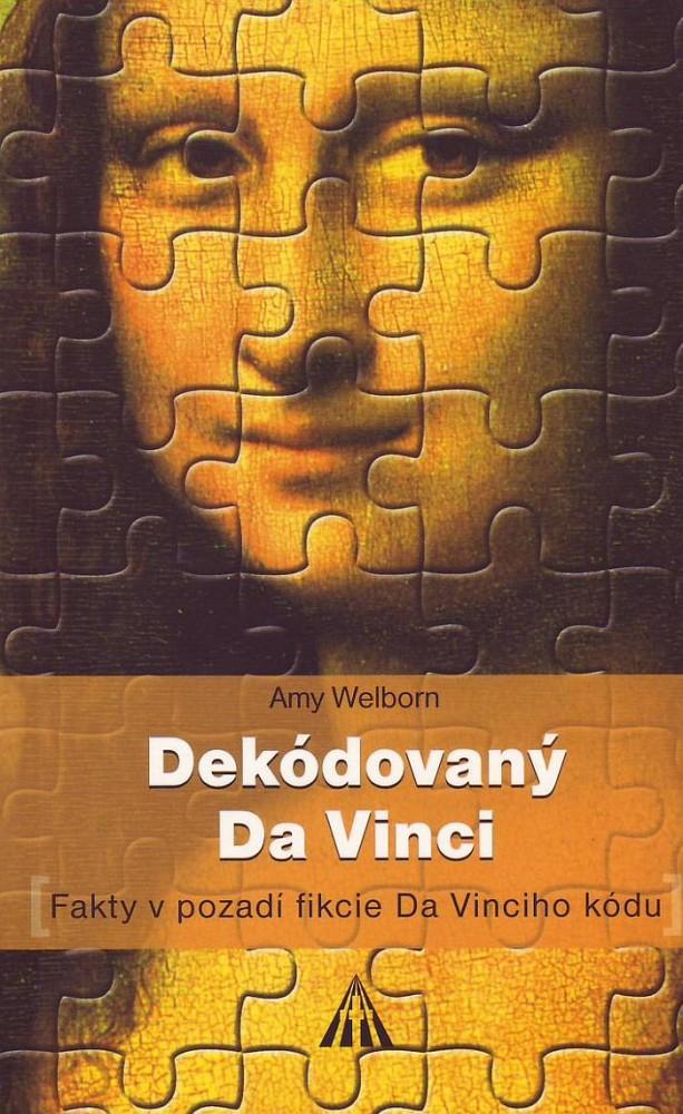 Dekódovaný Da Vinci - Fakty v pozadí fikcie Da Vinciho kódu