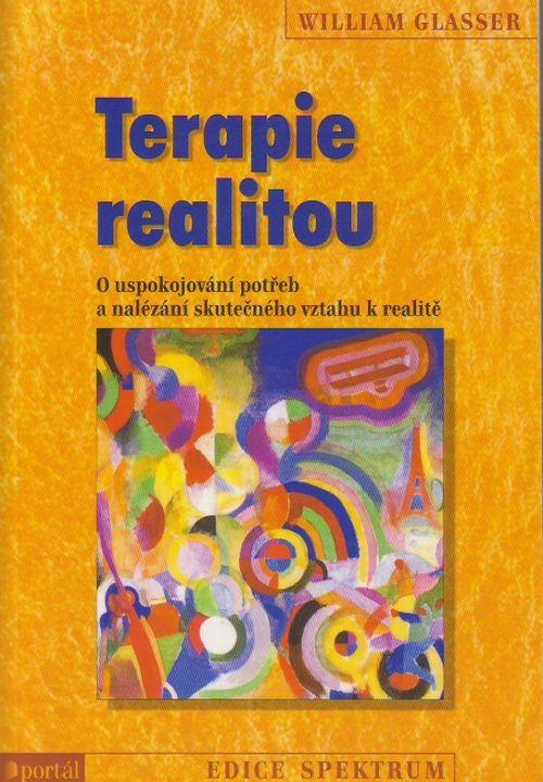 Terapie realitou - O uspokojovaní potrěb a nalézání skutečného vztahu k realitě