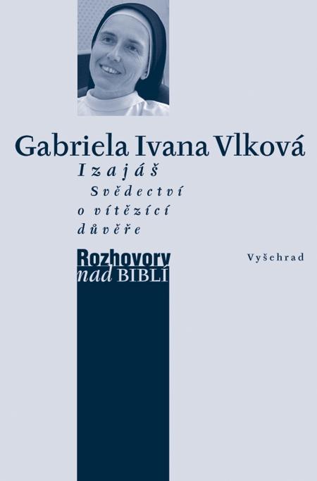 E-kniha: Izajáš - svědectví o vítězící důvěře - rozhovor vedl Petr Vaďura