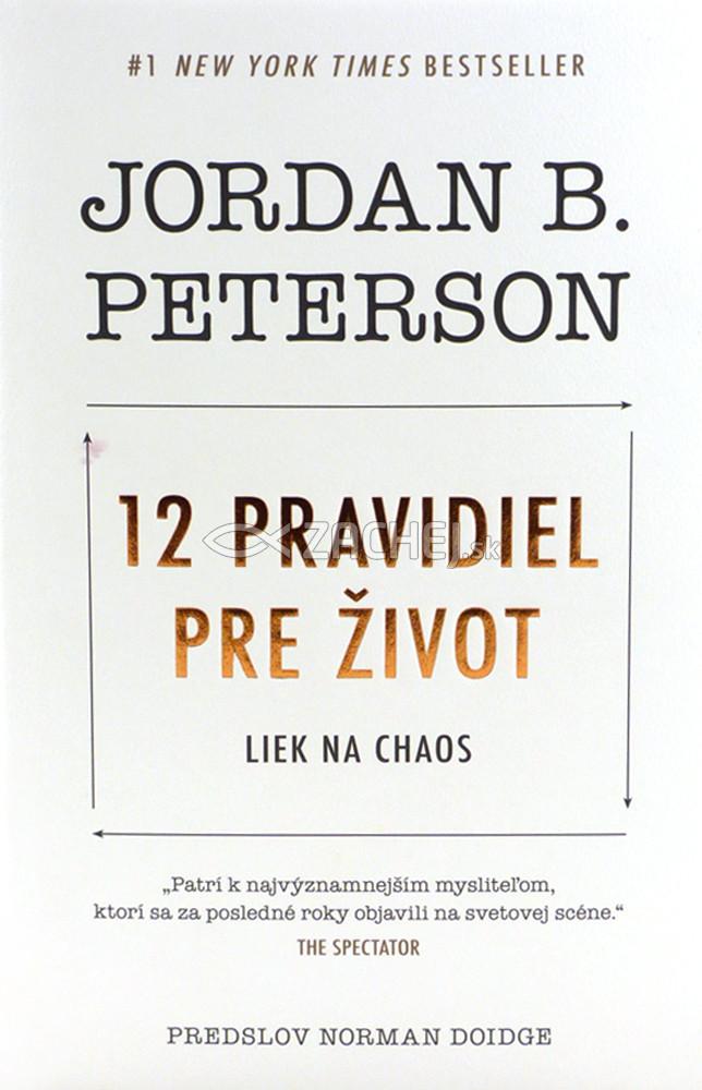 12 pravidiel pre život - Liek na chaos