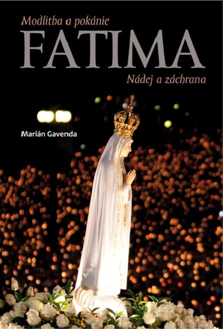 E-kniha: Fatima - Modlitba a pokánie - Nádej a záchrana