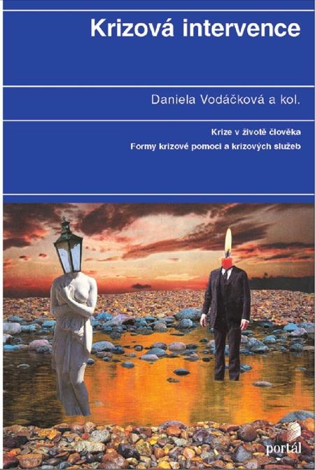 E-kniha: Krizová intervence - Krize v životě člověka; Formy krizové pomoci a krizových služeb