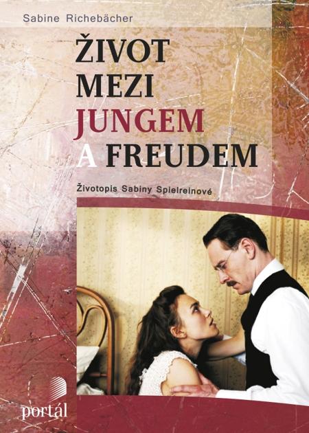 E-kniha: Život mezi Jungem a Freudem - Životopis Sabiny Spielreinové