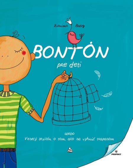 E-kniha: Bontón pre deti - Alebo veselý lexikón o tom, ako sa vyhnúť trapasom