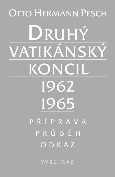 E-kniha: Druhý vaikánský koncil 1962-1965 - Příprava, průběh, odkaz