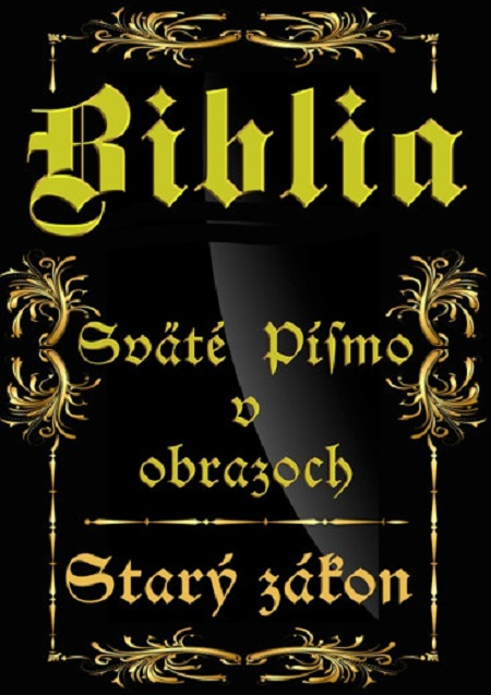 E-kniha: Biblia - Sväté písmo v obrazoch - Starý zákon