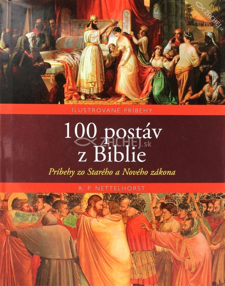 100 postáv z Biblie - Príbehy zo Starého a Nového Zákona