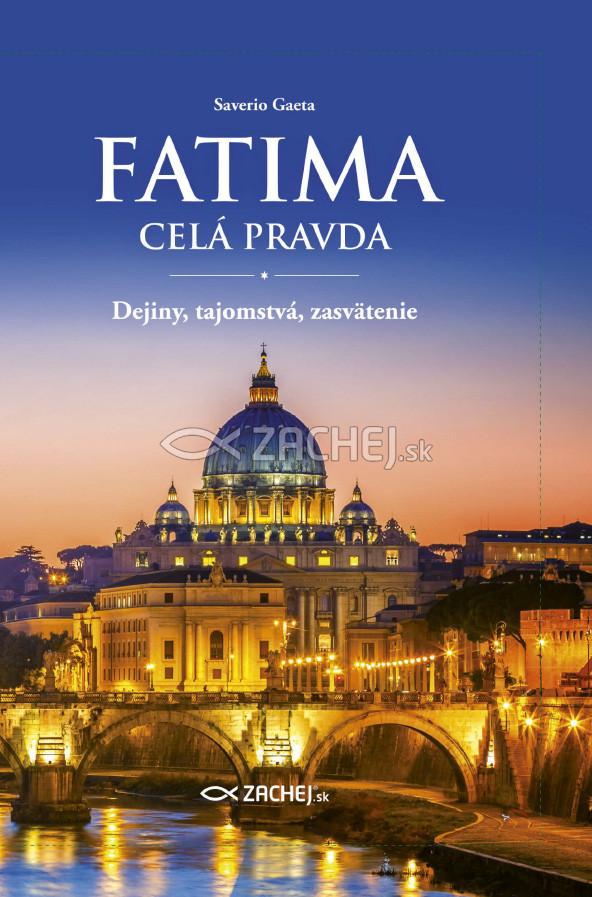 E-kniha: Fatima - celá pravda - Dejiny, tajomstvá, zasvätenie