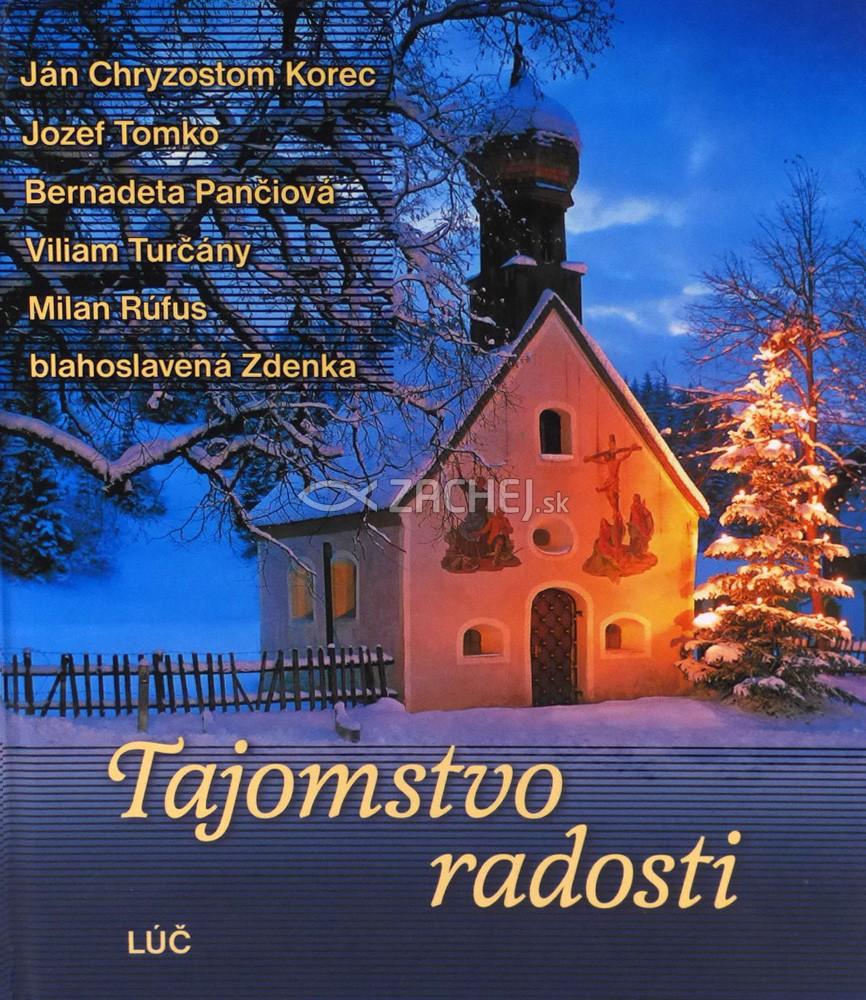 Tajomstvo radosti - Myšlienky na advent a Vianoce
