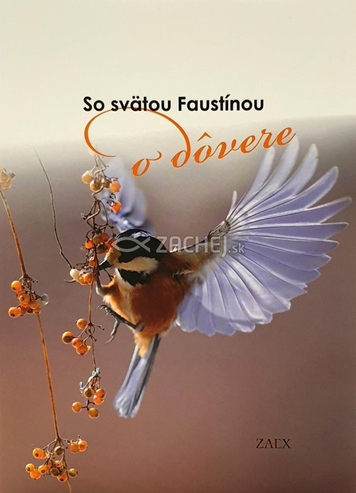 So svätou Faustínou o dôvere